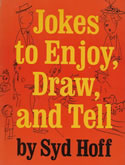 Jokes To Enjoy, Draw, and Tell