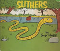 Slithers